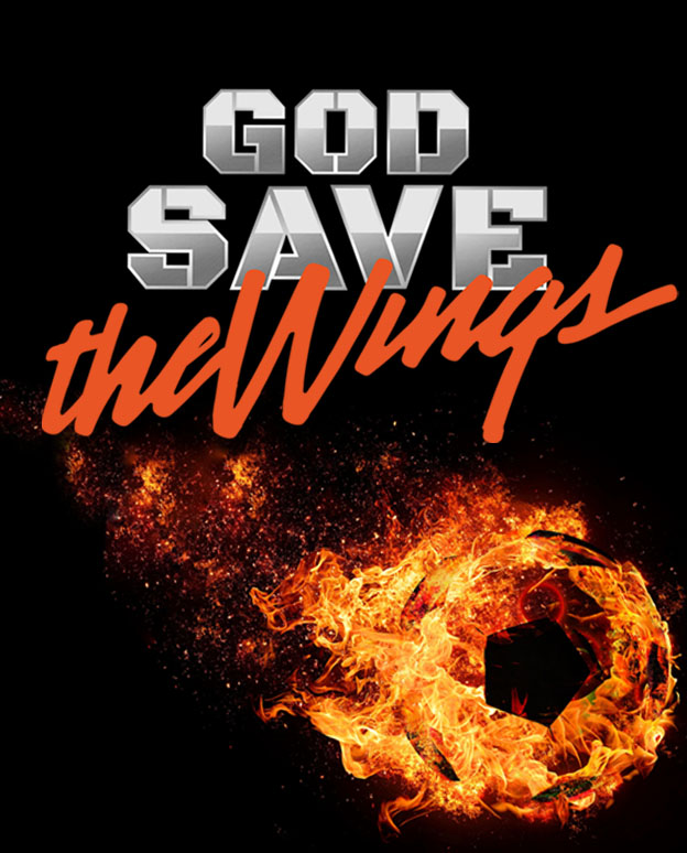 God Save The Wings -World Premiere Feb 22